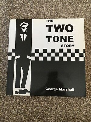 The Two Tone Story. George Marshal