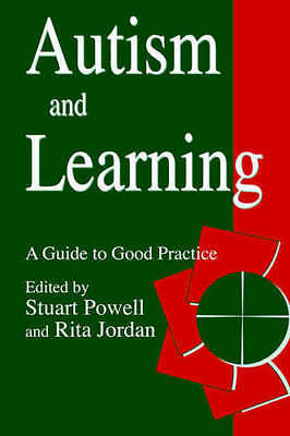 Autism and Learning by Stuart Powell (Paperback)