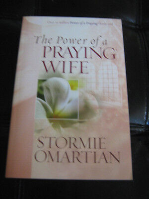 The Power of a Praying Wife by Stormie Omartian - paperback - new