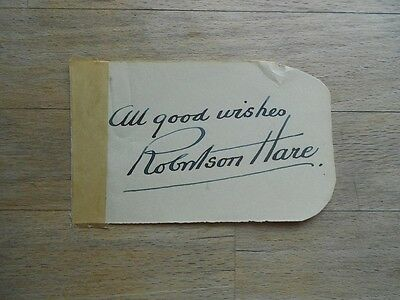Vintage autograph Robertson Hare - signed piece of paper