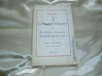 A Centenary History of the Rochdale Hornets 1871 - 1971 Rugby League Booklet