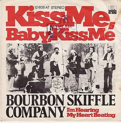 "Bourbon Skiffle Company Kiss Me, Baby, Kiss Me I´m Hearing My German 7"" 45 PS"