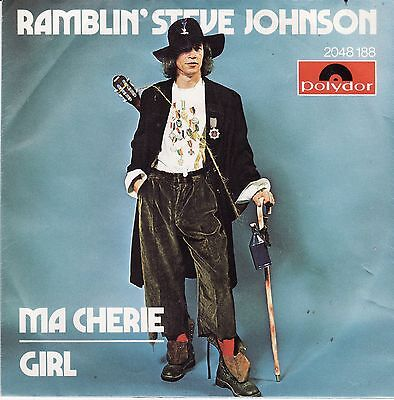 "Ramblin' Steve Johnson - Ma Cherie / Girl Austria 7"" 45 PS Polydor 2048 188"