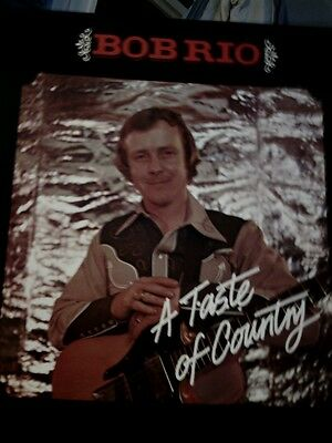 Bob Rio-A Taste Of Country -Sweet Folk & Country-1978 Lp- Very Rare -