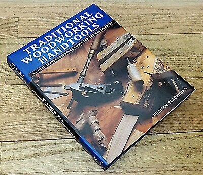 TRADITIONAL WOODWORKING HANDTOOLS by GRAHAM BLACKBURN-HARDCOVER-HAND TOOL BOOK