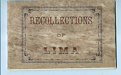 Recollections  Of  Lima.  C.  1900  -  40+  Pages  Photos/illustrations  -  See