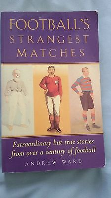 Football's Strangest Matches by Andrew Ward (Paperback, 1999)