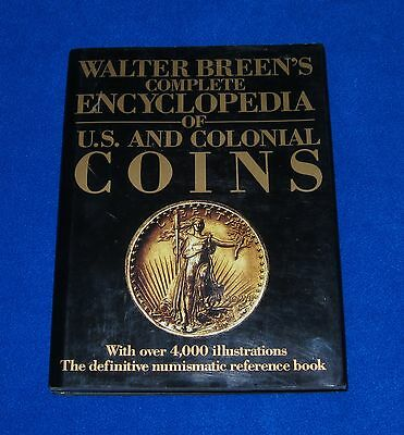 Walter Breen's Complete Encyclopedia of U.S. and Colonial Coins First Ed. 1988