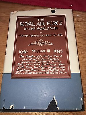 The Royal Air Force In The World War 1940 To 1945. Volume III