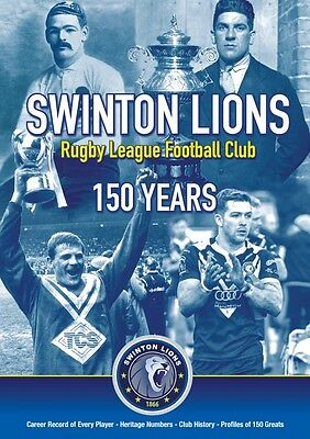 Swinton Lions Rugby League Football Club - 150 Years (BRAND NEW)
