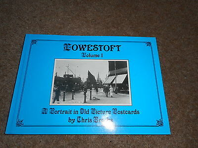 LOWESTOFT - A PORTRAIT IN OLD PICTURE POSTCARDS Vol 1 by CHRIS BROOKS