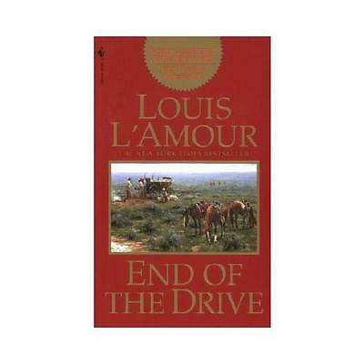 End of the Drive by Louis L'Amour (Paperback, 1998)