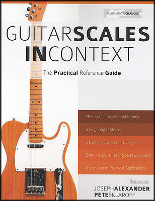 Guitar Scales in Context The Practical Reference Guide Scale Book with Audio