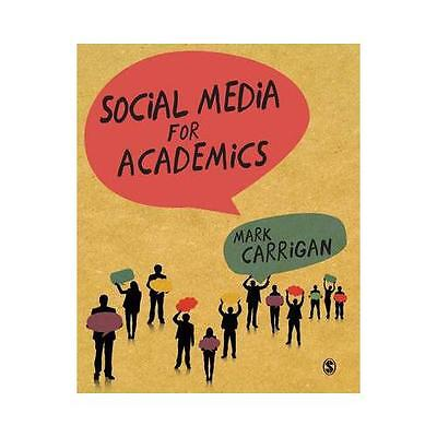 Social Media for Academics by Mark Carrigan (Paperback, 2016)