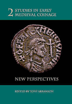 Studies in Early Medieval Coinage: New Perspectives: v. 2