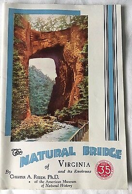 Vintage 1927 62 page booklet The Natural Bridge of Virginia by Chester Reeds