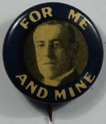 """1912 Woodrow Wilson For Me And Mine 1/2"""" Celluloid Campaign Button Exc/nr Mint!"""