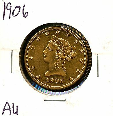 1906 G$10 Liberty Head Gold Eagle in AU Condition
