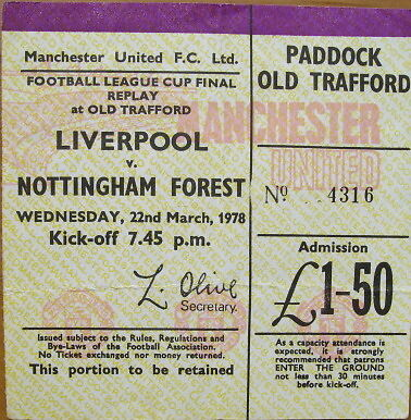 Ticket Liverpool v Nottingham Forest FL Cup Final replay at Old Trafford 1977/78