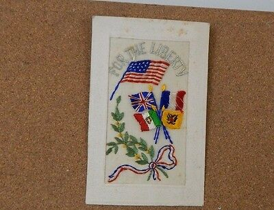WW1 Silk postcard For the Liberty with U.S. Flag short message on back.