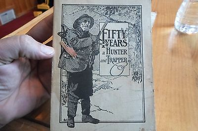 A. R. Harding Fifty Years A Hunter And Trapper Book Newhouse Antique 1941 Copyr