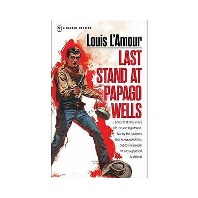 Last Stand at Papago Wells by Louis L'Amour (Paperback, 1998)