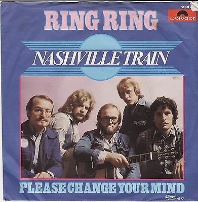 "Nashville Train Ring Ring Please Change Your Mind German 7"" 45 PS ABBA Cover"