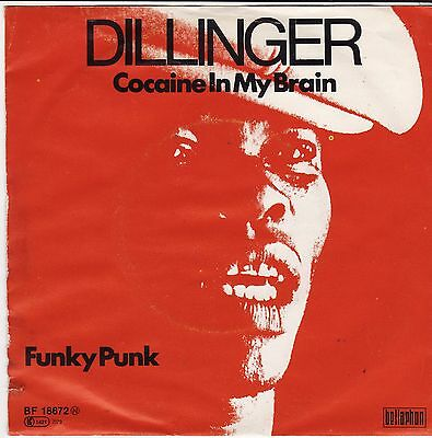 "Dillinger Cocaine In My Brain Funky Punk German 7"" 45 PS Lester Bullock Cokane"