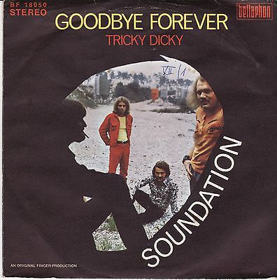 "Soundation Goodbye Forever Tricky Dicky German 7"" 45 PS Bellaphon"