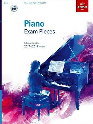 ABRSM Piano Exam Pieces: 2017-2018 Book & CD - Grades 1, 2, 3, 4, 5, 6, 7 & 8