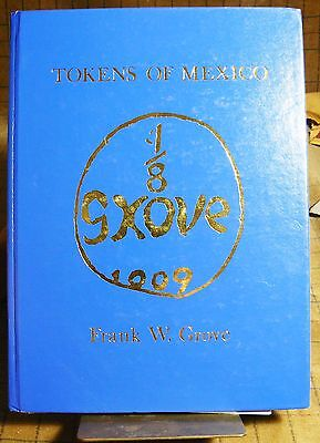 TOKENS OF MEXICO by FRANK GROVE HARDBACK EXCELLENT USED illustrated