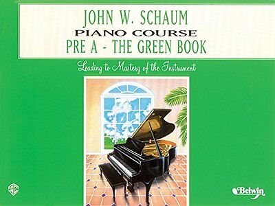 John W. Schaum Piano Course Pre A - The Green Book