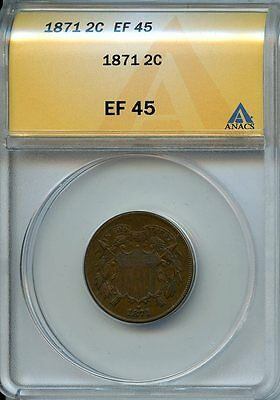 1871 2c ANACS EF45 (XF, EXTRA, EXTREMELY FINE) TWO CENT