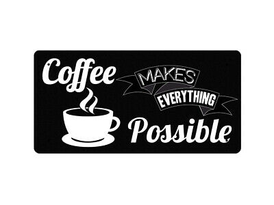 WP_FUN_131 Coffee makes everything Possible - Metal Wall Plate