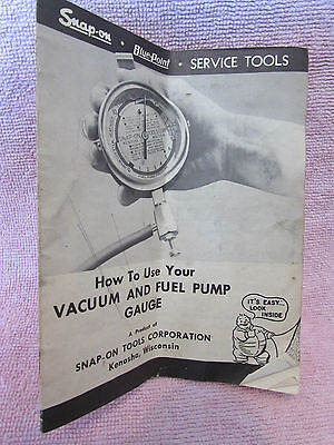 Snap -On Tools Vacuum & Fuel Pump Usage Brochure 1951