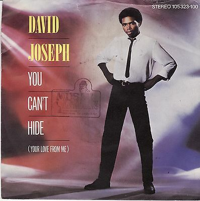 "David Joseph - You Can't Hide (Your Love From Me) German 7"" 45 PS Disco"