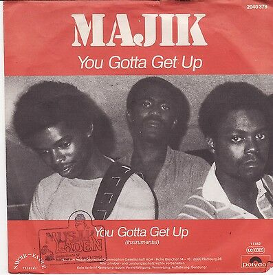 "Majik - You Gotta Get Up German 7"" 45 PS Funk Disco"