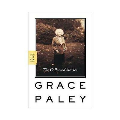 The Collected Stories by Grace Paley (Paperback / softback)