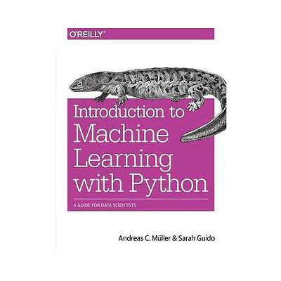 Introduction to Machine Learning with Python: A Guide for Data Scientists by...