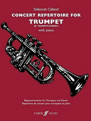 Concert Repertoire For Trumpet With Piano by Deborah Calland