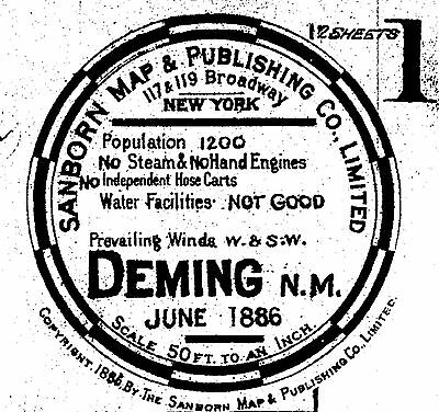 Deming, New Mexico~Sanborn Map© sheets~1886 to 1902 with 14 maps on CD