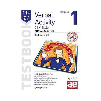 11+ Verbal Activity Year 5-7 Cem Style Testbook 1: 20 Minute Tests 1-20 by...