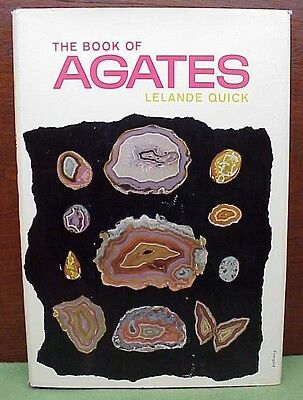 The Book of Agates by Lelande Quick Nice Condition w/ Dust Cover