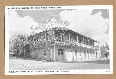Orleans Hotel~Historic Center of Gold Rush Hospitality~Auburn California CA~y