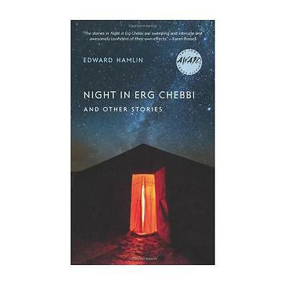 Night in Erg Chebbi and Other Stories by Edward Hamlin (Paperback, 2015)