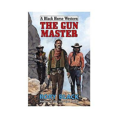 The Gun Master by Rory Black (Hardback, 2015)