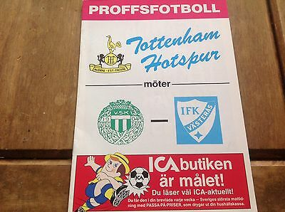 Vasteras V Tottenham Friendly.1986/87 Mint Condition.