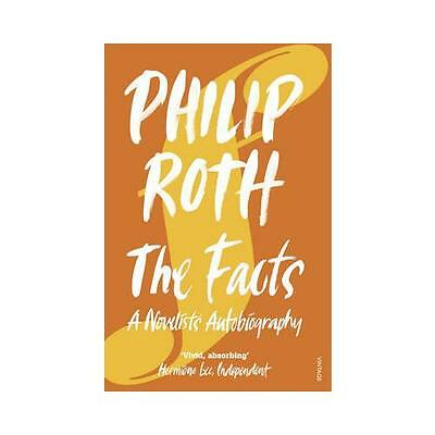 The Facts: A Novelist's Autobiography by Philip Roth (Paperback, 2007)