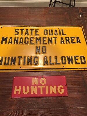 Vintage State Quail No Hunting Allowed Sign 2 Signs Mangement Area