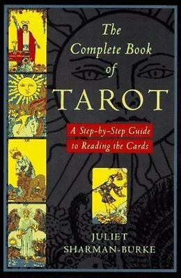 The Complete Book of Tarot: A Step-by-Step Guide to Reading the Cards